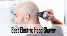 Best Electric Head Shaver Reviews & Buying Guide
