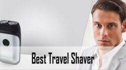 Best Travel Shaver, Electric Razors Reviews & Buying Guide 2021