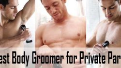 Best Body Groomer for Private Parts for Men (and Women)