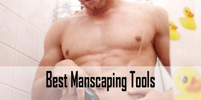 Best Manscaping Tools